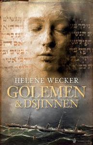 Golemen & dsjinnen (ebok) av Helene Wecker, W