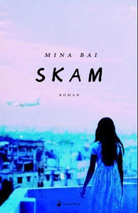 Skam (ebok) av Mina Bai