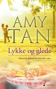Lykke og glede (ebok) av Amy Tan
