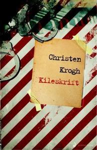 Kileskrift (ebok) av  Christen Krogh, Christe