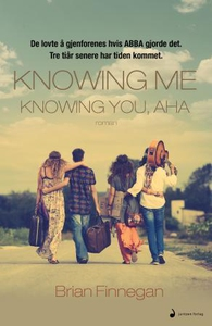 Knowing me, knowing you, aha (ebok) av Brian