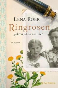Ringrosen (ebok) av Lena Roer,  Lena Roer