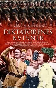 Diktatorenes kvinner (ebok) av Sveinung Mikke