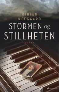 Stormen og stillheten (ebok) av Miriam Neegaa