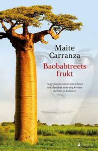 Baobabtreets frukt (ebok) av Maite Carranza