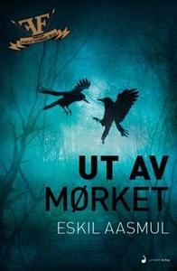 Ut av mørket (ebok) av Eskil Aasmul