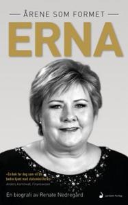 Årene som formet Erna (ebok) av Renate Nedreg