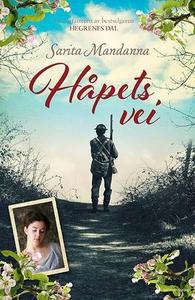 Håpets vei (ebok) av Sarita Mandanna