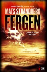 Fergen (ebok) av Mats Strandberg