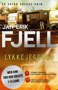 Lykkejegeren (ebok) av Jan-Erik Fjell