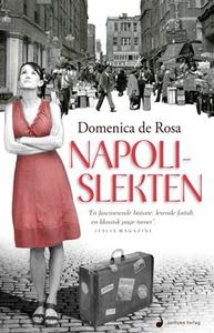 Napolislekten (ebok) av Domenica De Rosa