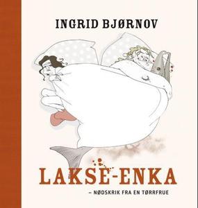 Lakse-enka (ebok) av Ingrid Bjørnov