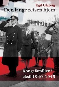 Den lange reisen hjem (ebok) av Egil Ulateig