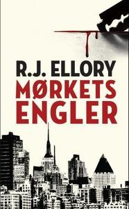 Mørkets engler (ebok) av R.J. Ellory