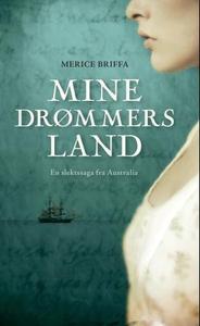 Mine drømmers land (ebok) av Merice Briffa