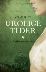 Urolige tider (ebok) av Merice Briffa