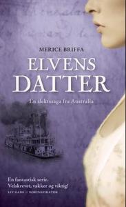 Elvens datter (ebok) av Merice Briffa