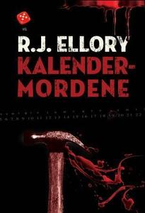 Kalendermordene (ebok) av R.J. Ellory