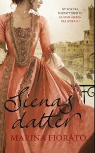 Sienas datter (ebok) av Marina Fiorato