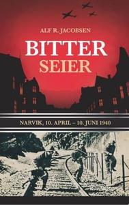 Bitter seier (ebok) av Alf R. Jacobsen