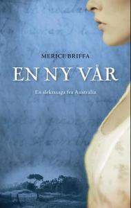 En ny vår (ebok) av Merice Briffa