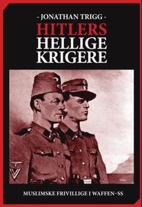 Hitlers hellige krigere (ebok) av Jonathan Tr