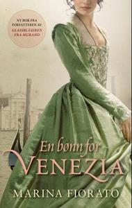 En bønn for Venezia (ebok) av Marina Fiorato