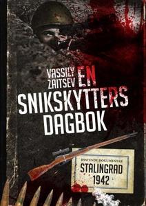 En snikskytters dagbok (ebok) av Vassili Zait