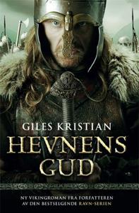 Hevnens gud (ebok) av Giles Kristian, Kristia
