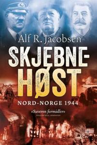 Skjebnehøst (ebok) av Alf R. Jacobsen