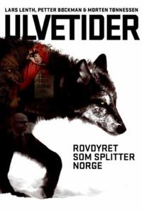 Ulvetider (ebok) av Lars Lenth, Petter Bøckma