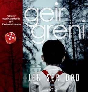 Jeg ser død (lydbok) av Geir Greni