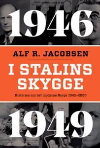 I Stalins skygge (ebok) av Alf R. Jacobsen