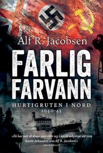 Farlig farvann (ebok) av Alf R. Jacobsen