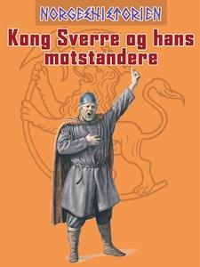 Kong Sverre og hans motstandere (ebok) av Cla