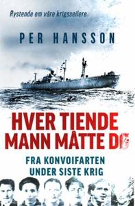 Hver tiende mann måtte dø (ebok) av Per Hanss
