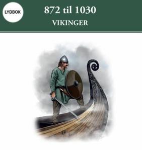 872 til 1030 (lydbok) av Kim Hjardar, Claus K
