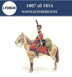 1807 til 1814 (lydbok) av Max Hermansen, Tore