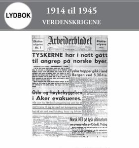 1914 til 1945 (lydbok) av Per Erik Olsen