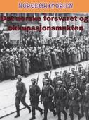 Det norske forsvaret og okkupasjonsmakten