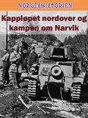 Kappløpet nordover ; Kampen om Narvik