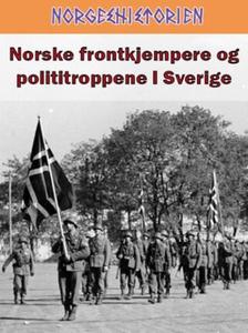 Norske frontkjempere og polititroppene i Sver