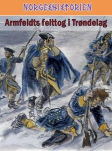 Armfeldts felttog i Trøndelag (ebok) av Frode