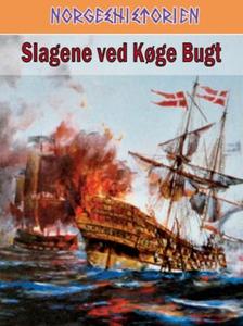 Slagene ved Køge bugt (ebok) av Tor Jørgen Me