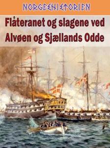 Flåteranet og slagene ved Alvøen og Sjællands