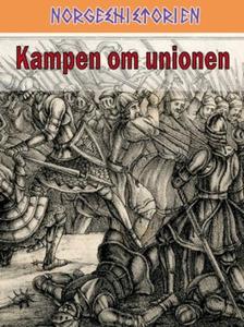 Kampen om unionen (ebok) av Leif Inge Ree Pet