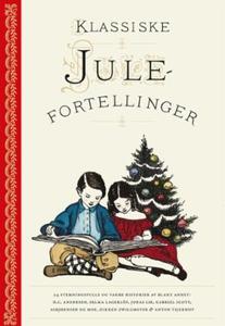 Klassiske julefortellinger (ebok) av Ukjent