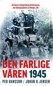 Den farlige våren 1945 (ebok) av Per Hansson,