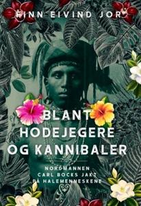 Blant hodejegere og kannibaler (ebok) av Finn