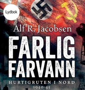 Farlig farvann (lydbok) av Alf R. Jacobsen